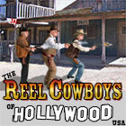 The Reel Cowboys of Hollywood